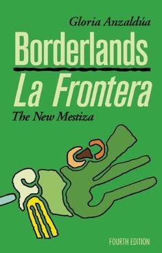 anzaldua borderlands essay