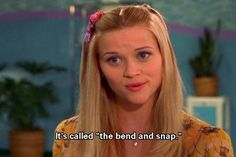 Oh my god, the bend and snap! Works every time! - legally blonde a classic movie Iconic Movies, Great Movies, Tv Quotes, Movie Quotes, Movies Showing, Movies And Tv Shows, Melinda May, Bend And Snap, Legally Blonde