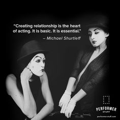 """relationship is the heart of acting. it is basic. It is essential."""" - Michael Shurtleff : monologues, cuts, and full sheet music. Theatre Quotes, Theatre Geek, Musical Theatre, Acting Quotes, Acting Tips, Acting Games, Drama Teacher, Drama Class, Singing Lessons"""