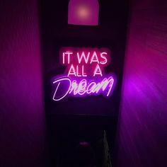 'IT WAS ALL A Dream'.    #Regram via @BSlxEMxBGej Light Quotes, Custom Neon Signs, Neon Lighting, Inspirational Quotes, Lights, Life Coach Quotes, Inspiring Quotes, Lighting, Quotes Inspirational