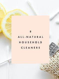 8 All-Natural Household Cleaners | Clementine Daily