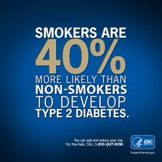 Are you at risk for diabetes? #SGR50 says risk for developing diabetes is 30-40% higher in smokers. You can quit today.