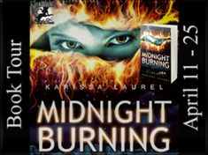 Book Review 'Midnight Burning' by Karissa Laurel - Blog Tour Review and Interview. @karissalaurel