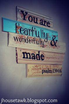 'You Are Fearfully and Wonderfully Made' Wall Art by jhousetawk.blogspot.ca