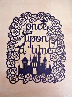 Once upon a time  Original Papercut by thedaydreamprincess on Etsy, $24.00