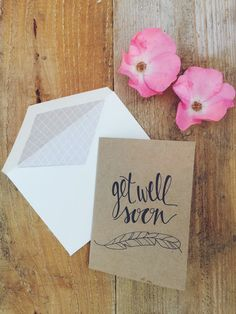 hand-lettered get well soon card