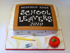 School Leavers Cake by thecustomcakeshop, via Flickr Primary School Songs, Primary Classroom, Classroom Activities, Teacher Cakes, School Leavers, End Of Year Party, Leaving School, School Cake, Presents For Teachers