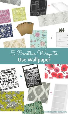 5 Creative Ways To Use Wallpaper ... Other Than On Your Walls! |