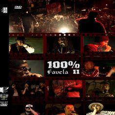 100% Favela 2 2011 Download - BAIXE RAP NACIONAL
