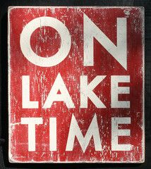Great sign for any house by the lake!