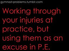 This Dosent only apply to gymnasts but also to every other  athlete(except guy soccer players, they r wusses)