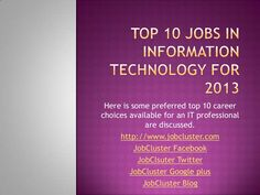 Top 10 jobs in information technology for 2013