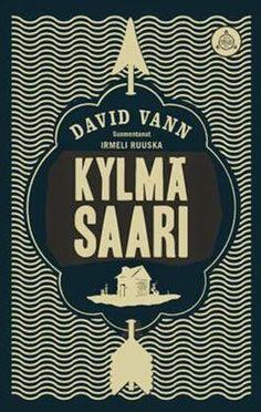 Ullan Luetut kirjat: David Vann Kylmä saari David