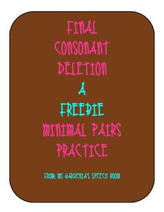 Freebie!! Practice minimal pairs focusing on final consonant deletion. 24 cards/12 pairs