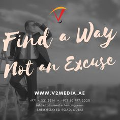 "#Quote of the day  ""FIND A WAY NOT AN EXCUSE""  #PopUp #Banners #RollUp #Danglers #design #print #businesscard  www.v2media.ae"