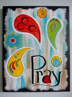 PRAY painted canvas SCRIPTURE rusticpaisley  by STROKESofFAITH, $20.00