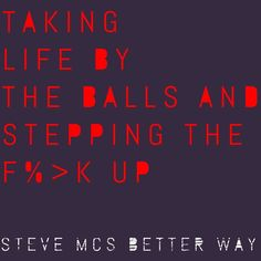 Step away or step up... Simple!! I'm going to the top and ain't nobody stopping me!! #thereisabetterway #stevemcsbetterway #mindset #successfulentrepreneur #coach #askstevemc #TBMI http://ift.tt/1WrXguo