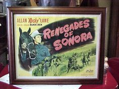 Image detail for -orig poster allen rocky lane renagades of sonora this is