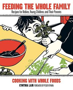 Great Whole Food Recipes for the Whole Family