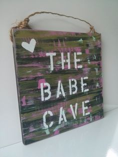 Babe Cave sign by SeaGypsyCalifornia on Etsy