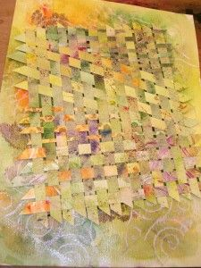 In the Painted Woven Wonders class, a quick way to make a collage is to cut the paintings in strips and weave them back together.