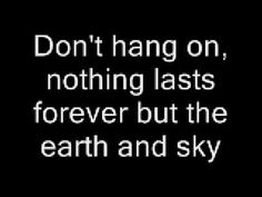 """Dust in the wind lyrics - Kansas  (""""And all your money won't another minute buy""""....AWESOME line/lyrics..Would be good for a tat..)"""