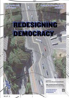 Design Debates: (RE)DESIGNING DEMOCRACY