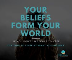 Your beliefs form your world If you don't like what you see It's time to look at what you believe What You See, See It, Life Coaching, Leadership, Believe, That Look, Self, Videos, Books