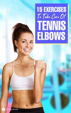 15 Physical Therapy Exercises For Tennis Elbows - A Step-By-Step Guide Tennis Elbow Stretches, Tennis Elbow Relief, Tennis Arm, Tennis Tips, Tennis Dress, Tricep Stretch, Fitness Tips, Health Fitness, Carpal Tunnel