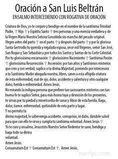 Oración a San Luis Beltrán para curar el mal de ojo o daños causados por la envidia. Para leer ante cualquier dolencia, enfermedad, fiebre o sospecha de hechicería, para el teléfono celular