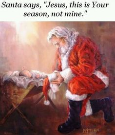My precious sweet baby Jesus.I bow down to you. Merry Christmas~ This is my favorite picture of baby Jesus and Santa! Noel Christmas, Winter Christmas, Vintage Christmas, Christmas Crafts, Christmas Decorations, Christmas Prayer, Father Christmas, Christmas Sayings, Christmas Blessings