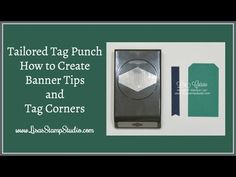 Tailored Tag Punch - How to Create Banner Tips & Tag Corners - Lisa's Stamp Studio Card Making Tips, Card Making Supplies, Card Making Tutorials, Card Making Techniques, Making Cards, Craft Supplies, Fun Fold Cards, Folded Cards, Diy Cards