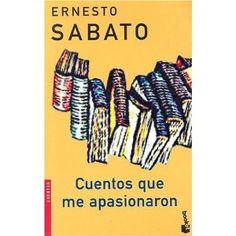 Varios (compilados por Ernesto Sábato) · Cuentos que me apasionaron