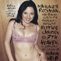 Mackenzie Rosman, '7th Heaven' Actress, Poses In Bra For Maxim [READ MORE: http://uinterview.com/news/mackenzie-rosman-lsquo7th-heaven-actress-poses-in-bra-for-maxim-8200]