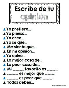 de opiniones--- Sentence starters in Spanish for opinion writing.Escritura de opiniones--- Sentence starters in Spanish for opinion writing. Spanish Teaching Resources, Spanish Language Learning, Spanish Lessons, Spanish Activities, French Lessons, Vocabulary Activities, Preschool Worksheets, Preschool Crafts, Teaching Strategies