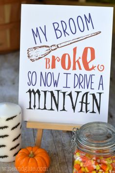 A cute and FREE Halloween Printable perfect for mom's who have traded their broomsticks for Minivans ;)