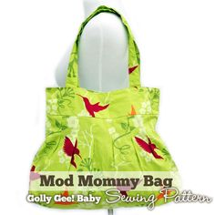Mod Mommy Bag Sewing Pattern by Golly Gee Baby