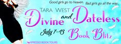 BOOK BLITZ & 2 GIVEAWAYS - Divine and Dateless by Tara West  (Adult, Paranormal Romance)  (July 2014)