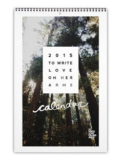 To Write Love on Her Arms Official Online Store - 2015 TWLOHA Calendar
