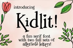 Kidlit is a serif font with just enough wiggle and squiggle to its lines to let its hand-drawn character shine. This font contains not one ... not two ... but THREE complete alphabets, so you can mix and match letters to your heart's content. Stick with the straightforward regular letters, or kick your project up a notch with some extra-tall, extra-short, or extra-swirly alternates.