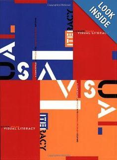 Visual Literacy: A Conceptual Approach to Graphic Problem Solving (Judith Wilde, Richard Wilde), found via Jason Santa Maria