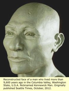 DNA Proves Kennewick Man, the Ancient One, Is Native; Tribes Continue Fight for Reburial Black History Books, Black History Facts, Kennewick Man, Homo Habilis, The Ancient One, Native American History, American Indians, Mystery Of History, Ancient Mysteries