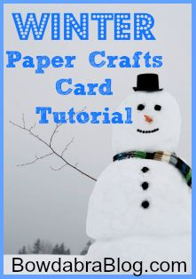 Winter Paper Crafts
