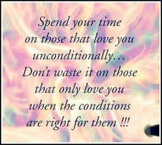 Spend Your Time On Those