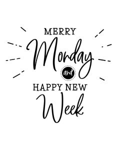 Happy Monday Quotes Discover Marry monday and happy new week. Lettering for poster card planner journal. Sticker for social media content. Monday Inspirational Quotes, Happy Monday Quotes, Monday Morning Quotes, Monday Humor Quotes, Monday Motivation Quotes, Frases Humor, Positive Quotes, New Week Quotes, Year Quotes