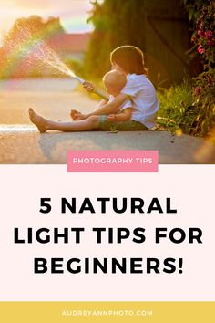 Learn all about lighting for photography with these natural light photography tips especially for beginners. Learn about light in photography, so you know how to use indoor light and outdoor light for your photos! Natural Light Photography Tips, Nature Photography Tips, Photography Tips For Beginners, Types Of Photography, Photography Lessons, Photoshop Photography, Outdoor Photography, Photography Tutorials, Digital Photography