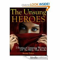 Unsung heroes: 7 Stories Of Amazing Women Of The Bible That Rocks; Book (Valiant Women) by Boomy Tokan. $4.10. 32 pages