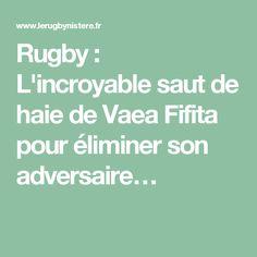Rugby : L'incroyable saut de haie de Vaea Fifita pour éliminer son adversaire…