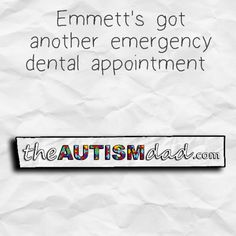 Emmett's got another emergency dental appointment   Dammit.... Another fricking emergency trip to the dentist on Monday  http://www.theautismdad.com/2016/07/22/emmetts-got-another-emergency-dental-appointment/  Please Like, Share and visit our Sponsors  ‪#‎Autism‬ ‪#‎AutismSpectrum‬ ‪‪#‎SingleParenting‬ ‪#‎AutismAwareness‬ ‪#‎AutismParenting‬ ‪#‎Family‬ ‬ ‪#‎SpecialNeedsParenting‬ ‪ ‪#‎Ohio‬ ‪#‎SpecialNeeds‬ ‪#‎