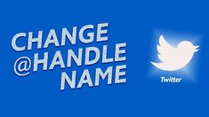 How To Change Your Twitter Display & @Handle Name On Desktop Or Mobile Social Media Apps, You Changed, Desktop, Names, Handle, Display, Digital, Twitter, Instagram